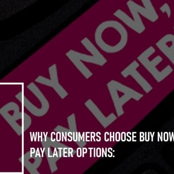 Why Consumers Choose Buy Now Pay Later Options: